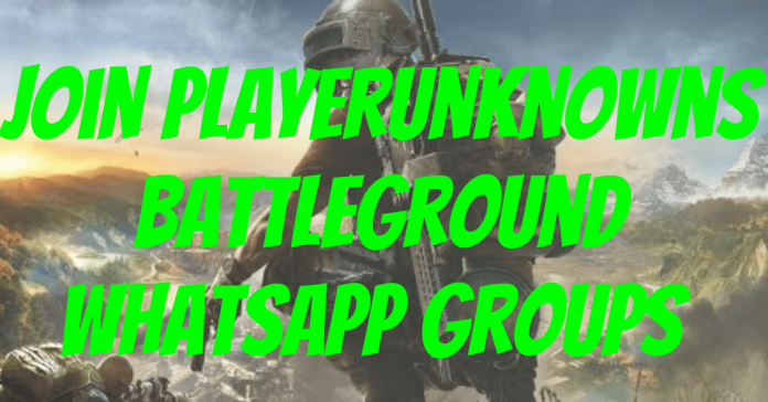 Join Playerunknowns battleground WhatsApp groups