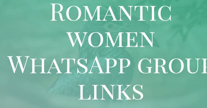 Romantic women WhatsApp group links