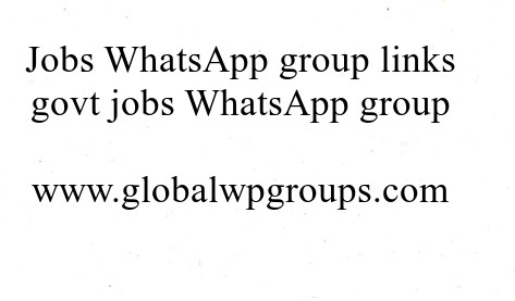Jobs WhatsApp group links govt jobs WhatsApp group link