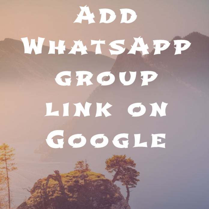 Add WhatsApp group link on Google