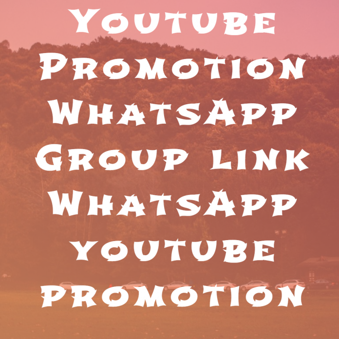 Youtube Promotion WhatsApp Group link WhatsApp youtube promotion