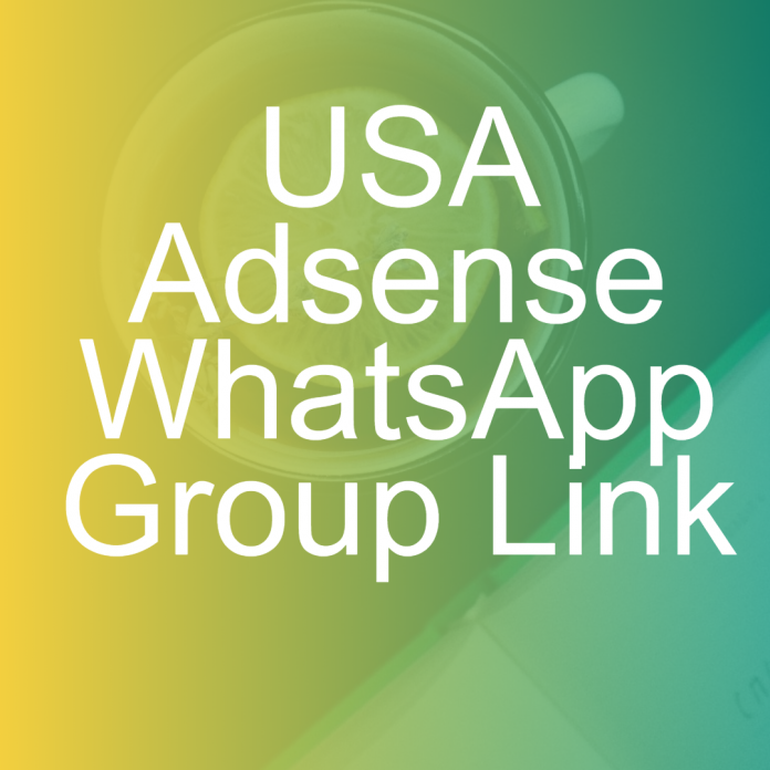 USA Adsense WhatsApp Group Link | Adsense group link